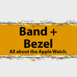 Group logo of Band to Bezel